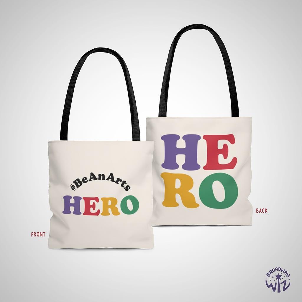 Be An Arts Hero Tote Bag