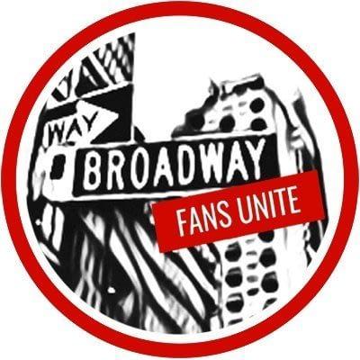 Broadway Fans Unite