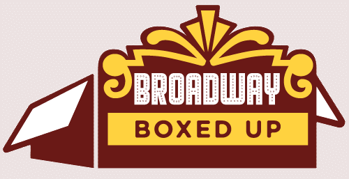 Broadway Boxed Up